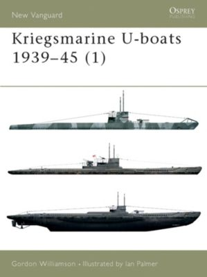 Kriegsmarine U-boats 1939-45 (1), Gordon Williamson
