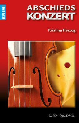 Krimi: Abschiedskonzert, Kristina Herzog