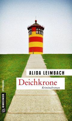 Kriminalromane im GMEINER-Verlag: Deichkrone, Alida Leimbach