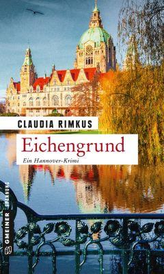 Kriminalromane im GMEINER-Verlag: Eichengrund, Claudia Rimkus