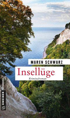 Kriminalromane im GMEINER-Verlag: Insellüge, Maren Schwarz