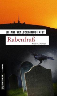 Kriminalromane im GMEINER-Verlag: Rabenfraß, Liliane Skalecki, Biggi Rist