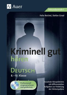 Kriminell gut hören Deutsch 8-10, m. Audio-CD, Felix Reichel, Stefan Gnad