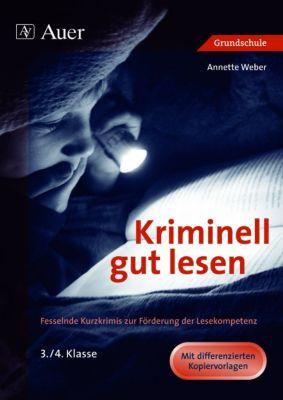Kriminell gut lesen, 3./4. Klasse, Annette Weber
