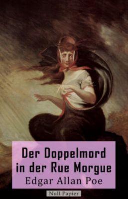 Krimis bei Null Papier: Der Doppelmord in der Rue Morgue, Edgar Allan Poe