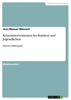Kriseninterventionen bei Kindern und Jugendlichen, Jean-Manuel Mönnich