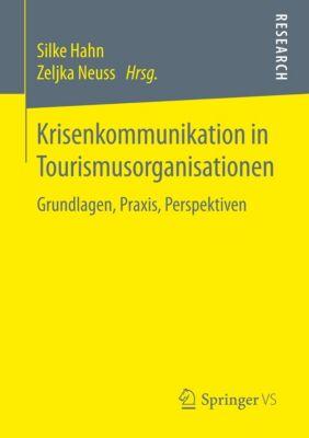 Krisenkommunikation in Tourismusorganisationen