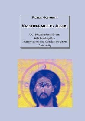 Krishna meets Jesus, Peter Schmidt