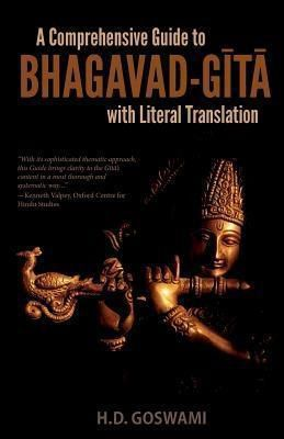 Krishna West, Inc.: A Comprehensive Guide to Bhagavad-Gita with Literal Translation, H. D. Goswami