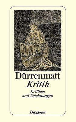 Kritik, Friedrich Dürrenmatt