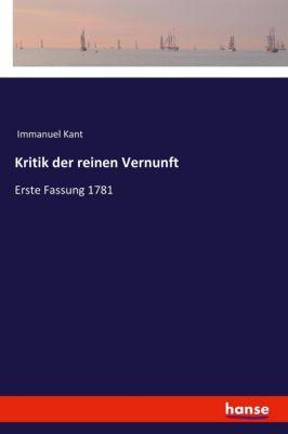 Kritik der reinen Vernunft - Immanuel Kant |