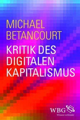 Kritik des digitalen Kapitalismus, Michael Betancourt