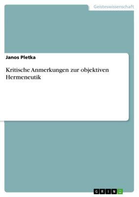 Kritische Anmerkungen zur objektiven Hermeneutik, Janos Pletka