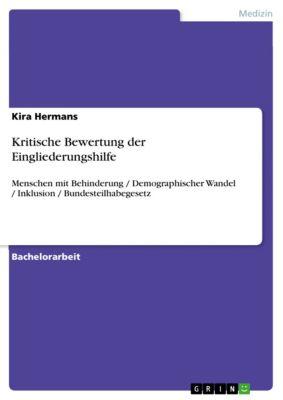 Kritische Bewertung der Eingliederungshilfe, Kira Hermans