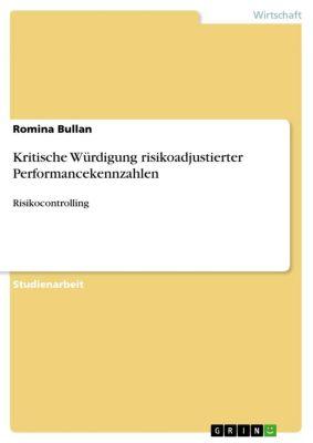 Kritische Würdigung risikoadjustierter Performancekennzahlen, Romina Bullan