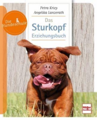 Krivy, P: Sturkopf-Erziehungsbuch