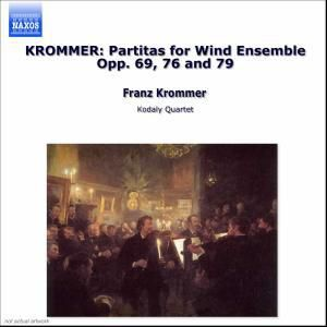 Krommer: Partiten für Bläserensemble  Vol. 3 op. 69, 76 & 79, Michael  Wind Ensemble Thompson