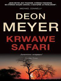 Krwawe safari, Deon Meyer