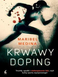 Krwawy doping, Maribel Medina