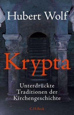 Krypta, Hubert Wolf