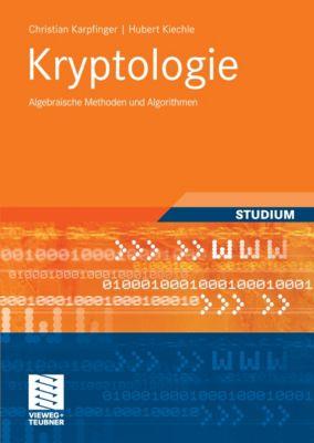Kryptologie, Hubert Kiechle, Christian Karpfinger