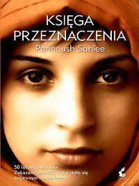 Księga przeznaczenia, Parinoush Saniee