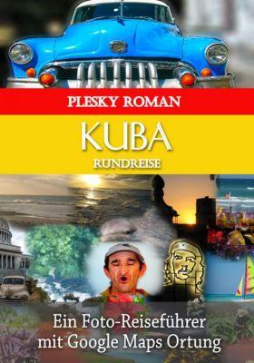 Kuba Rundreise, Roman Plesky