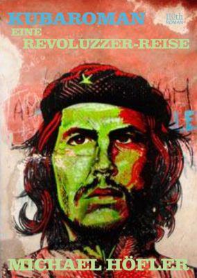 Kubaroman, Michael Höfler