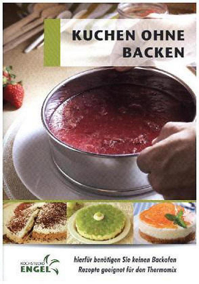 Kuchen Ohne Backen Buch Jetzt Bei Weltbild De Online Bestellen