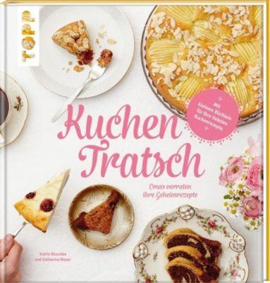 Kuchentratsch, Katharina Mayer, Katrin Blaschke