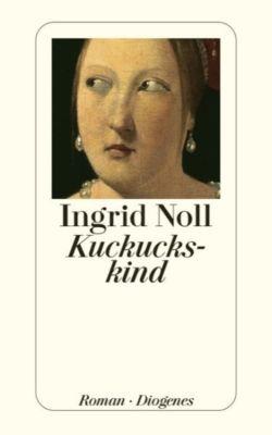 Kuckuckskind, Ingrid Noll