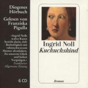 Kuckuckskind, 6 Audio-CDs, Ingrid Noll