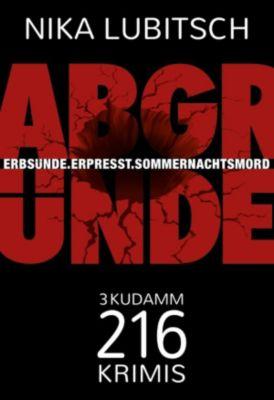 Kudamm-216-Krimi: Abgründe, Nika Lubitsch