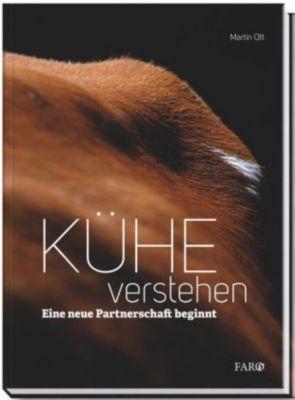 Kühe verstehen, Martin Ott