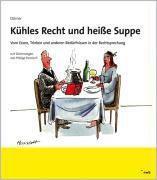Kühles Recht und heiße Suppe, Norbert Dörner