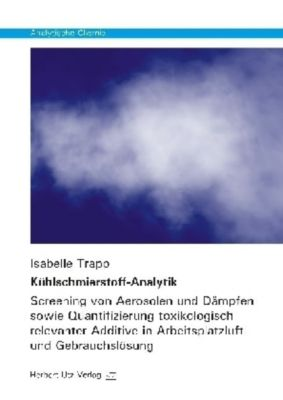 Kühlschmierstoff-Analytik, Isabelle Trapp
