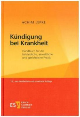 Kündigung bei Krankheit, Achim Lepke