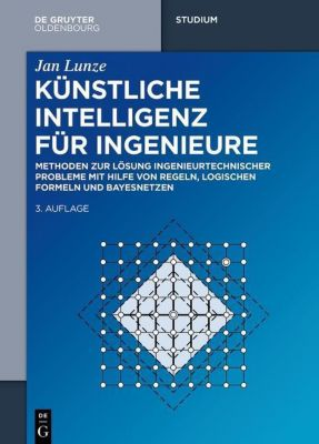 Künstliche Intelligenz für Ingenieure, Jan Lunze