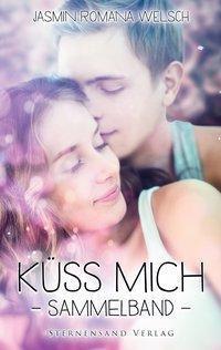 Küss mich, Jasmin R. Welsch