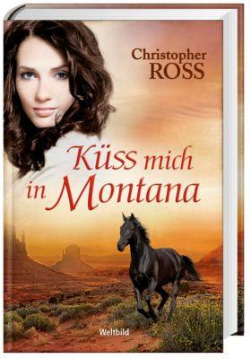 Küss mich in Montana, Christopher Ross