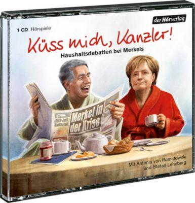 Küss mich, Kanzler, 1 Audio-CD, Antonia Isabella von Romatowski, Stefan Lehnberg