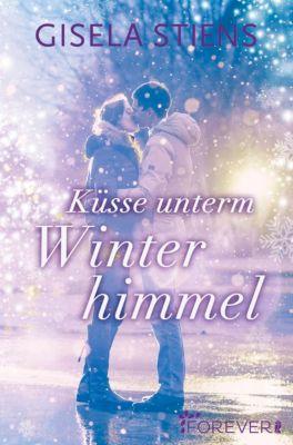 Küsse unterm Winterhimmel, Gisela Stiens