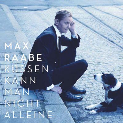 Küssen kann man nicht alleine, Max Raabe