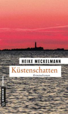 Küstenschatten - Heike Meckelmann |