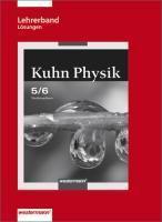Kuhn Physik SI, Ausgabe 2007 für Niedersachsen: 5./6. Schuljahr, Lehrerband Lösungen