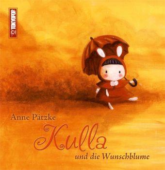 Kulla und die Wunschblume, Anne Pätzke