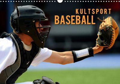 Kultsport Baseball (Wandkalender 2019 DIN A3 quer), Renate Bleicher