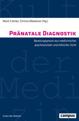 Kultur der Medizin: Pränatale Diagnostik