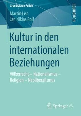 Kultur in den internationalen Beziehungen, Martin List, Jan Niklas Rolf