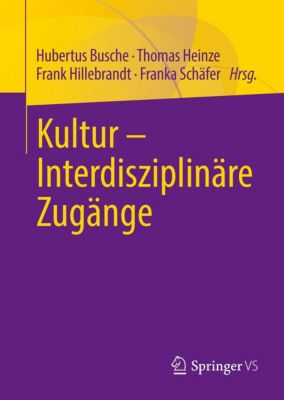 Kultur - Interdisziplinäre Zugänge